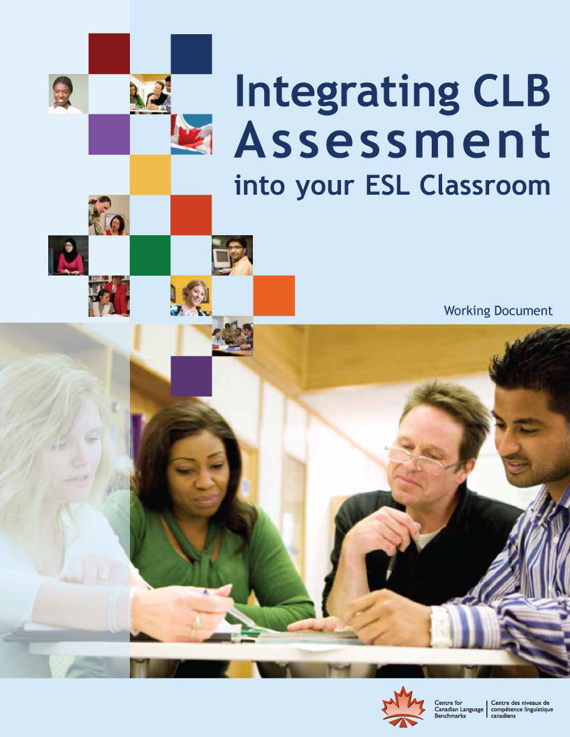 Integrating CLB Assessment into your ESL Classroom